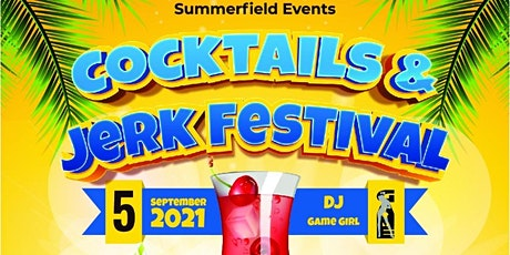 Cocktails and Jerk Festival tickets
