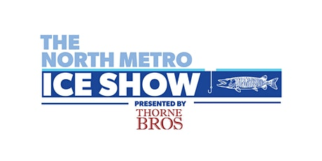 The North Metro Ice Show tickets