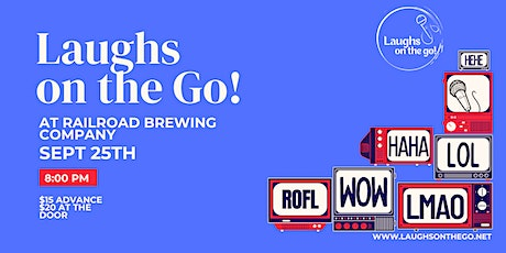 Laughs on The Go at Railroad Brewing Co. - A Live Stand Up Comedy Event tickets