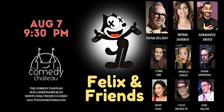 Felix and FriendsComedy Show  at the Comedy Chateau tickets
