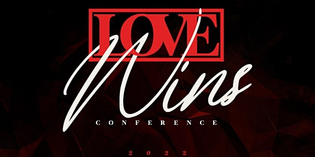 Love Wins Conference 2022 tickets