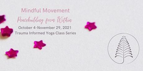 Mindful Movement Class Series tickets
