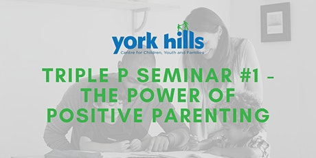 Triple P Seminar #1 - The Power of Positive Parenting tickets