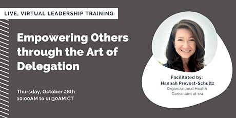 Empowering Others through the Art of Delegation tickets