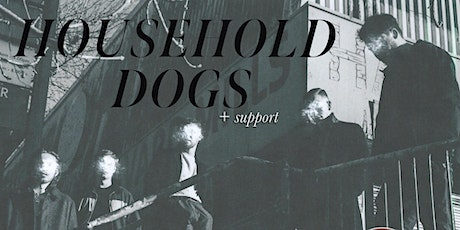 Household Dogs plus Support at The Underground, Bradford tickets