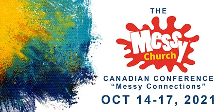 Messy Connections - The Canadian Messy Church Conference tickets
