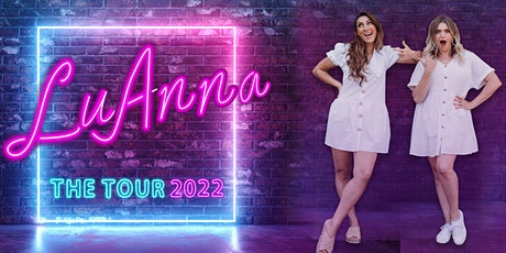 LuAnna: The Tour 2022 - Nottingham tickets
