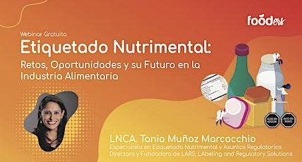 Etiquetado Nutrimental: Retos, Oportunidades en la Industria Alimentaria boletos