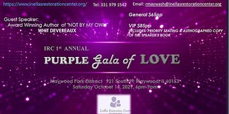 IRC 1ST ANNUAL PURPLE GALA OF LOVE tickets
