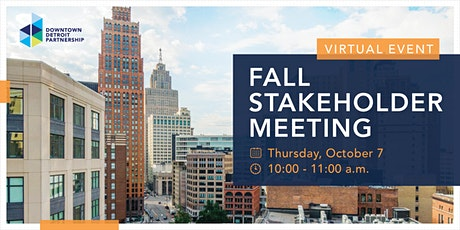 2021 Fall Stakeholder Meeting - Downtown Detroit Partnership tickets