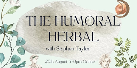 The Humoral Herbal tickets