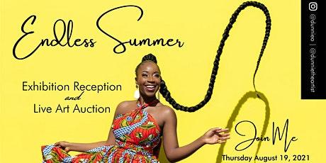 """""""Endless Summer"""" - Gallery Exhibition Reception & LIVE  ART Auction Event tickets"""