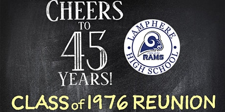 45th High School Reunion - Lamphere Class of 1976 tickets