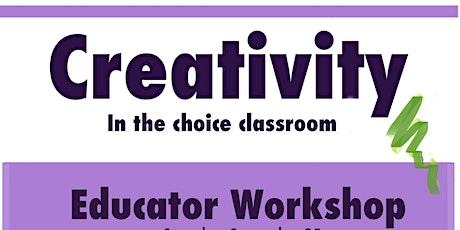 Creativity in the Choice Classroom tickets