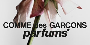 SMELL/TASTE ... WITH COMME DES GARÇONS PARFUMS