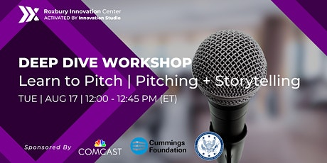 Monthly Deep Dive Workshop: Learn to Pitch | Pitching + Storytelling billets