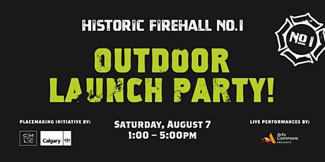 Historic Fire Hall No. 1 Outdoor Launch Party tickets