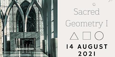 Sacred Geometry I tickets