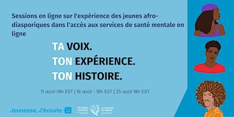 Sessions en ligne sur l'expérience des jeunes afro-diasporiques billets