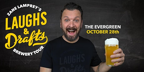 THE EVERGREEN •  Zane Lamprey's  Laughs & Drafts  • Portland, OR tickets