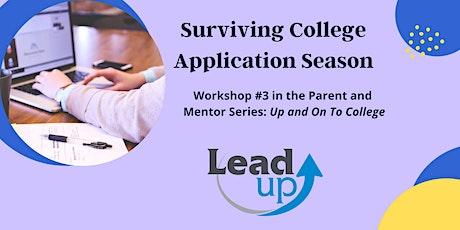 Surviving College Application Season tickets