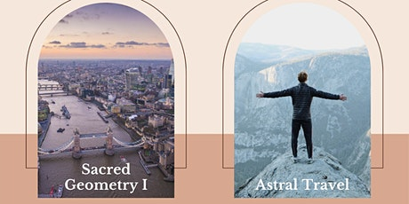 Package: Sacred Geometry & Astral Travel tickets