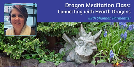 Dragon Meditation Class: Connecting with Hearth Dragons tickets