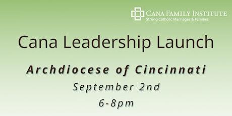 Cana Leadership Launch - Archdiocese of Cincinnati tickets