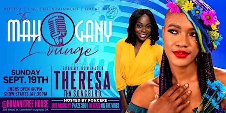 The Mahogany Lounge featuring Theresa Tha Songbird tickets