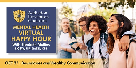 Happy Hour: Boundaries and Healthy Communication tickets