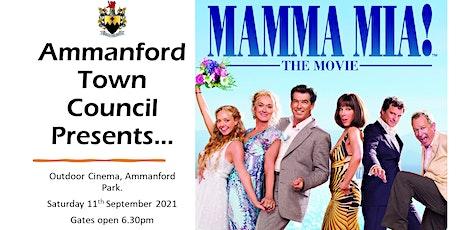 Ammanford Town Council Outdoor Cinema - Mama Mia tickets