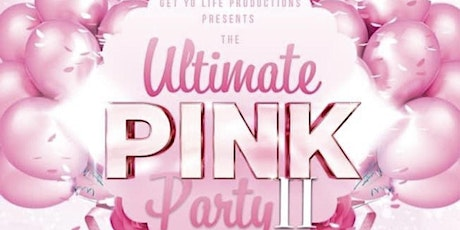 Ultimate Pink Party 2! tickets