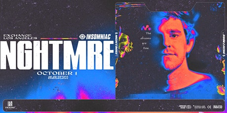 NGHTMRE (Rescheduled to 10/1) tickets