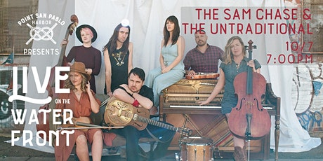 LIVE ON THE WATERFRONT - The Sam Chase & The Untraditional tickets