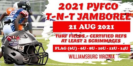 2021 PYFCO T-N-T  JAMBOREE tickets