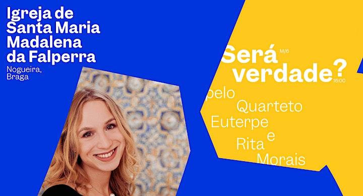 imagem Concerto comentado «Será verdade?» pelo Quarteto Euterpe e Rita Morais