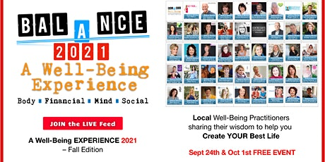 A Well-Being EXPERIENCE 2021 - FALL Edition - Sept 24 & Oct 1 tickets