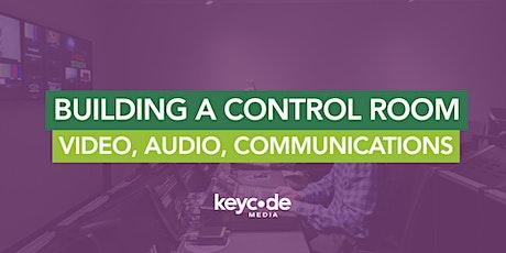 Building A Production Control Room: Video, Audio, Communications (2021) billets