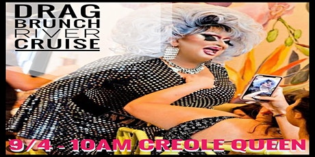 Drag Brunch on the Creole Queen. Indulge and enjoy a unique experience. tickets