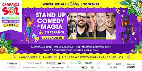 Stand Up Comedy  y Magia en Español by Carnaval del Sol tickets