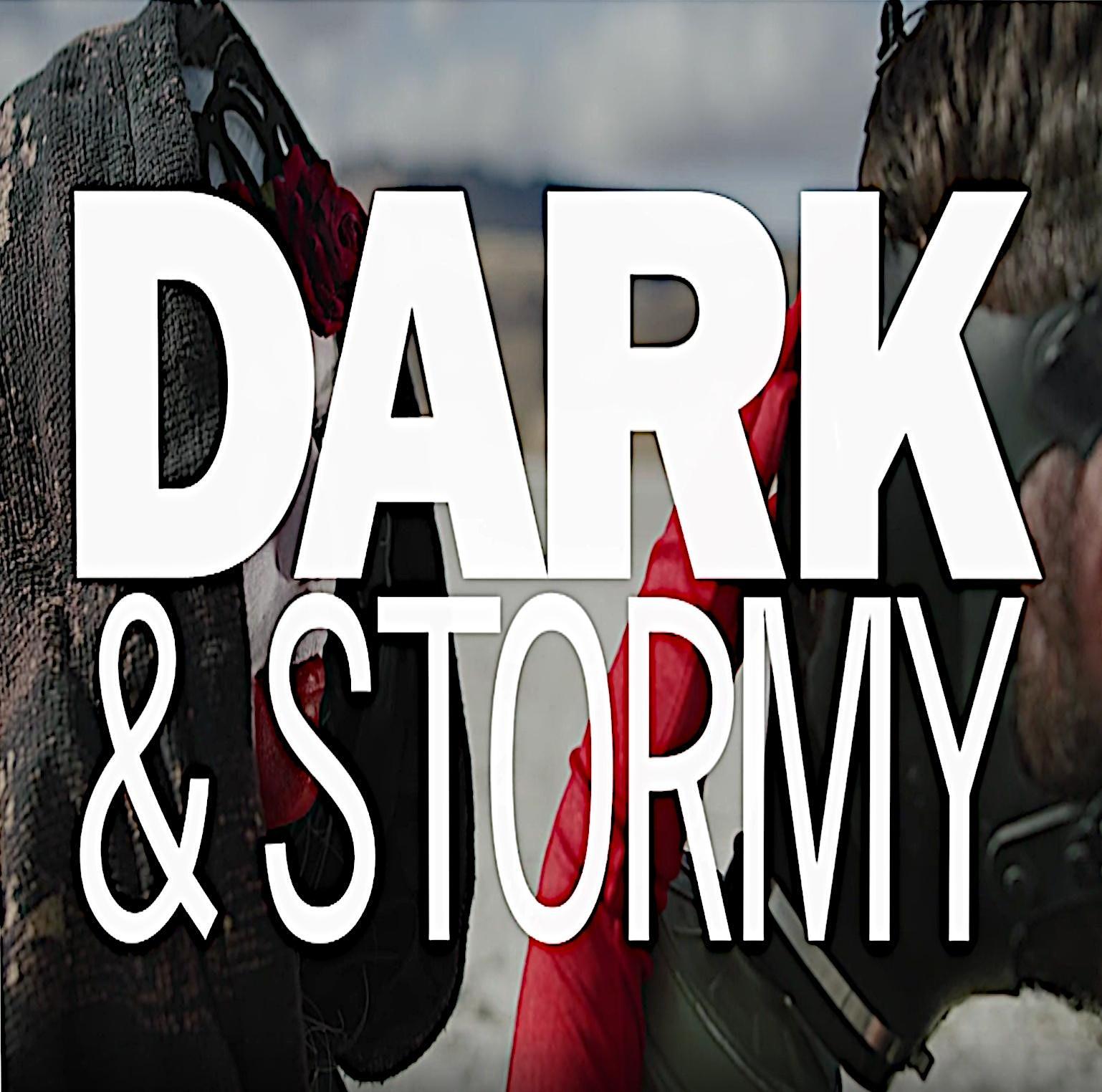 Dark & Stormy