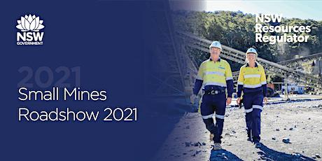 2021 Small Mines Roadshow - Tamworth tickets