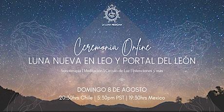 Ceremonia de Luna Nueva en Leo y Portal del León boletos