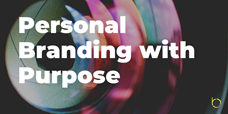 Personal Branding with Purpose: 3 Elements For Communicating Your Talents tickets