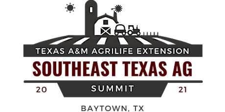 SE Texas Ag Summit: State of SE Texas Agriculture tickets