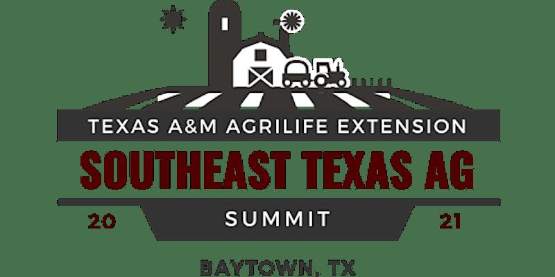 SE Texas Ag Summit @ Baytown Community Center | Baytown | Texas | United States
