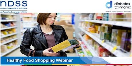 Healthy Food Shopping Webinar - 8 October tickets