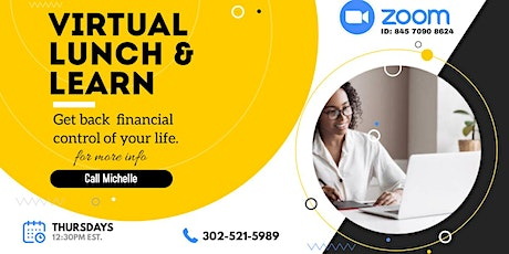 Virtual Lunch & Learn Series: TAKING CONTROL OF MY FINANCES tickets