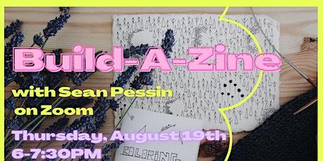Build-A-Zine Workshop with Sean Pessin tickets