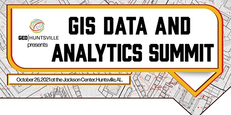 GEO Huntsville GIS Data and Analytics Summit tickets